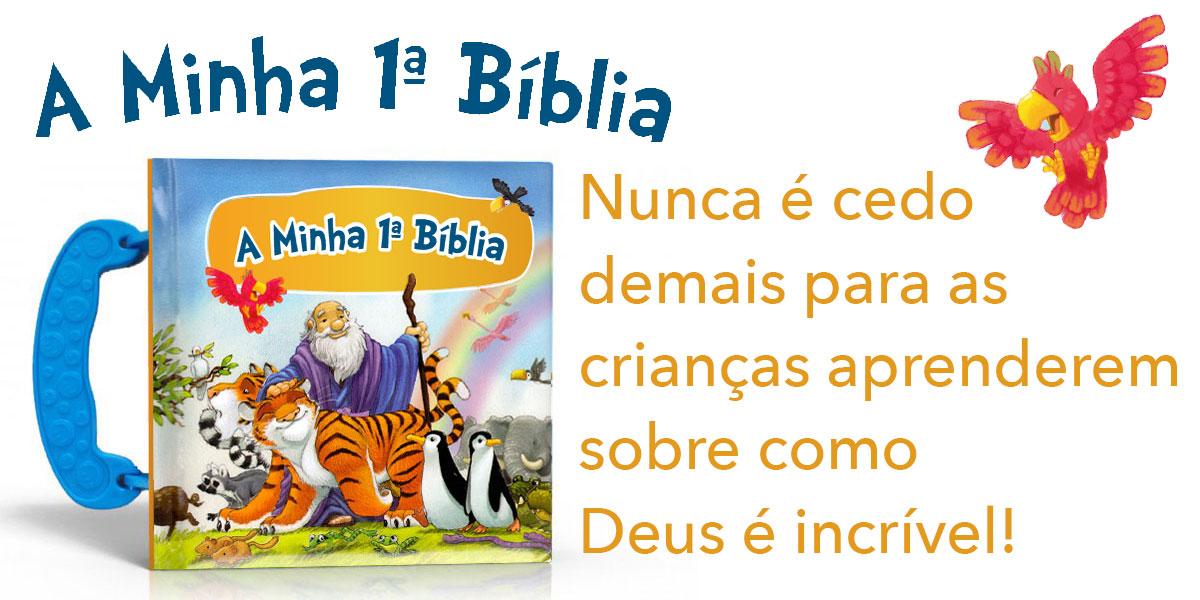 07 A minha 1ª Bíblia