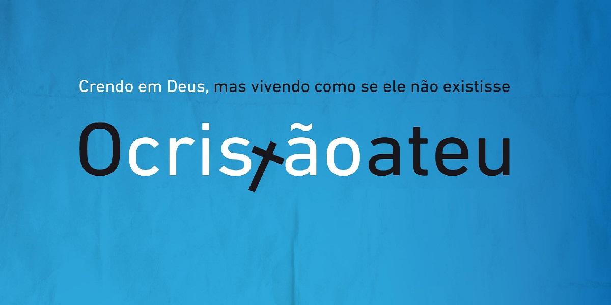 05 Cristão Ateu