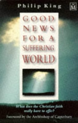 Good News For Suffering World