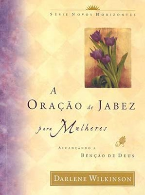 Oração de Jabez para mulheres