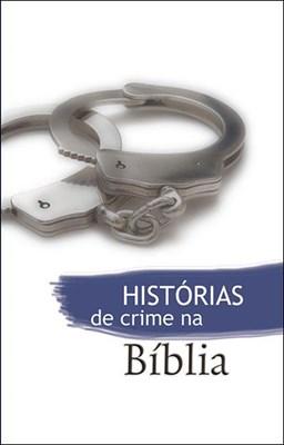 Histórias de crime na Bíblia