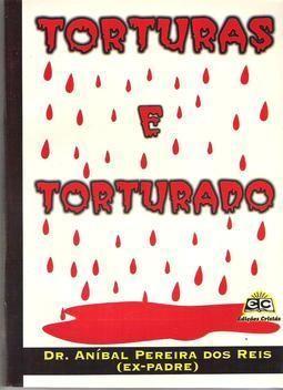 Torturas e torturado