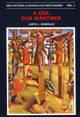História Ilustrada Do Cristianismo Vol.1 - Era Dos Martires