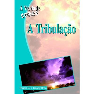 Verdade sobre a Tribulação
