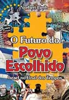 Futuro Do Povo Escolhido