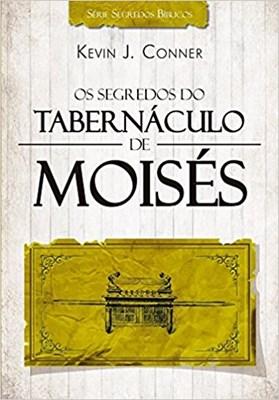 Os segredos do tabernáculo de Moisés