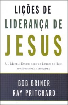 Liçoes de liderança de Jesus