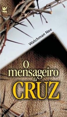 O mensageiro da Cruz
