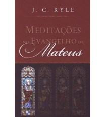 Meditações no Evangelho de Mateus