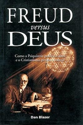 Freud versus Deus