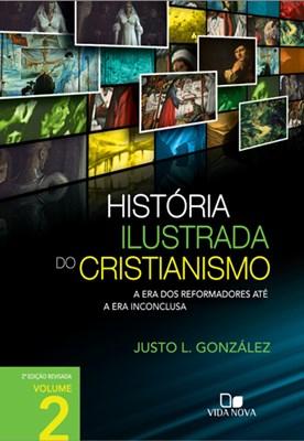 História ilustrada do cristianismo Volume 2