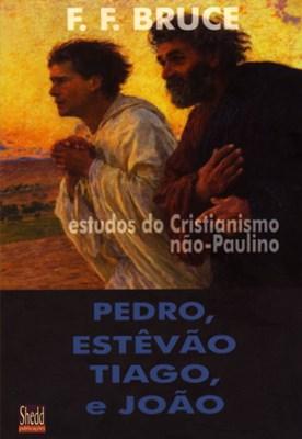 Pedro, Estêvão, Tiago e João