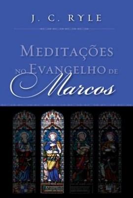 Meditações no Evangelho de Marcos