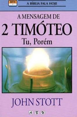 Mensagem de 2 Timóteo - tu, porém