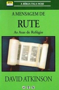 A mensagem de Rute - as asas de refúgio