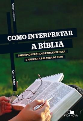 Como interpretar a Bíblia - série Cruciforme