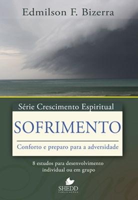 Sofrimento - série Crescimento Espiritual