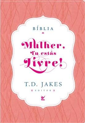 Bíblia Mulher Tu Estás Livre
