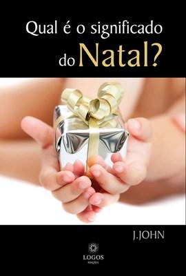 Qual é o significado do Natal?