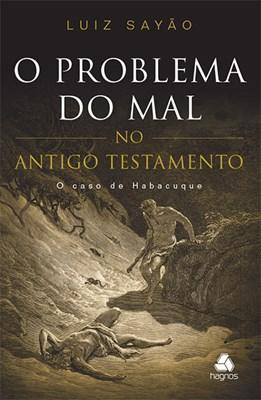 O Problema do Mal no Antigo Testamento