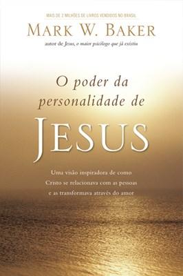 Poder da personalidade de Jesus