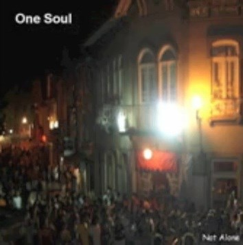 One Soul - Not Alone