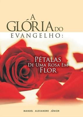 A glória do evangelho