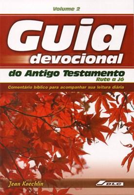 Guia devocional do Antigo Testamento de Rute a Jó