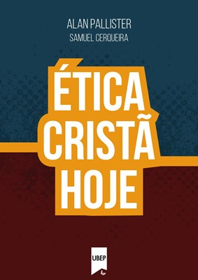Ética Cristã Hoje