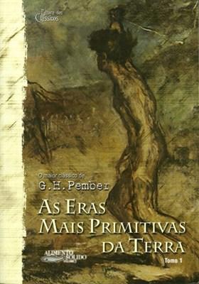 As eras mais primitivas da Terra