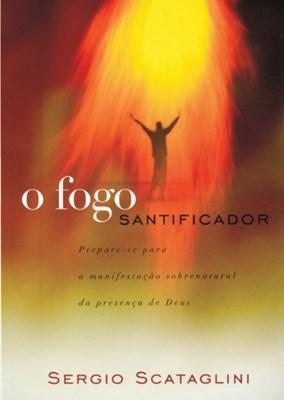 O fogo santificador