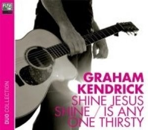 Shine Jesus Shine / Is Anyone Thirsty