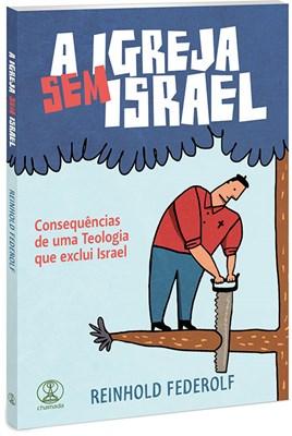 A Igreja sem Israel