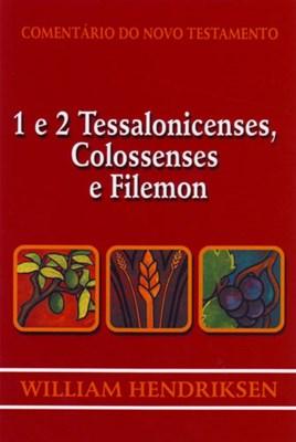 1 e 2 Tessalonicenses, Colossenses e Filemon
