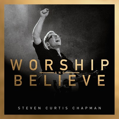 Worship and Believe [CD]