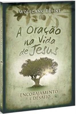 A oração na vida de Jesus
