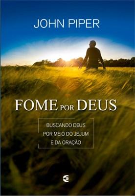 Fome de Deus [2ª edição]