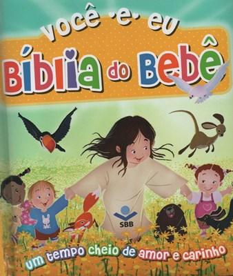 Bíblia do bebê, você e eu