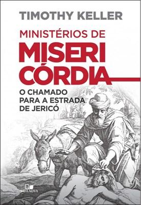 Ministérios de misericórdia [Livro]