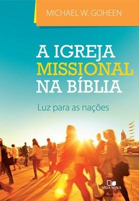 A Igreja missional na Bíblia [Livro]