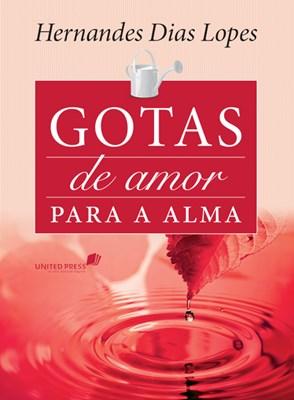 Gotas de amor para a alma