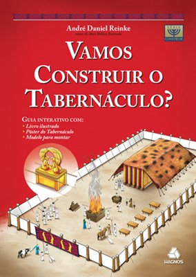 Vamos construir o tabernáculo?