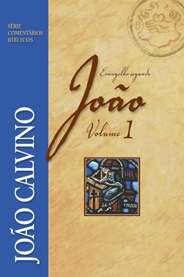 Evangelho segundo João volume 1