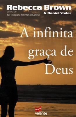 A infinita graça de Deus
