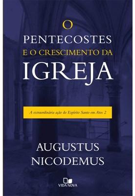 O Pentecostes e o crescimento da Igreja