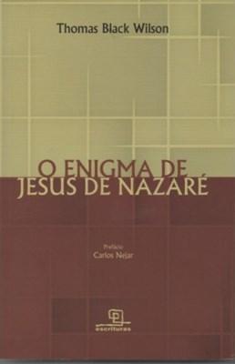 O Enigma de Jesus de Nazaré