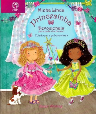 Minha linda princesinha, edição para pré-escolares