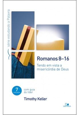 Romanos 8-16, tendo em vista a misericórdia de Deus