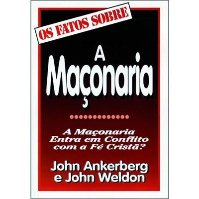 Os fatos sobre a Maçonaria