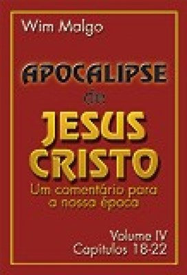 Apocalipse De Jesus Cristo - Vol.4